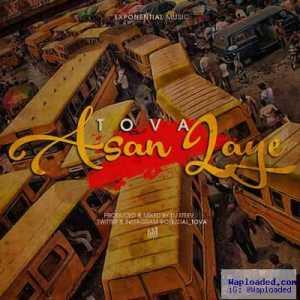 Tova - Asan Laye